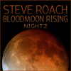 Bloodmoon Rising Night 2