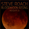 Bloodmoon Rising Night 3