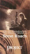 Into the Soundcurrent: The Musical World of Steve Roach